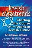 Jewish Megatrends, Rabbi Sidney Schwarz, 1580236677