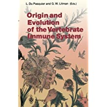 Origin and Evolution of the Vertebrate Immune System (Current Topics in Microbiology and Immunology)