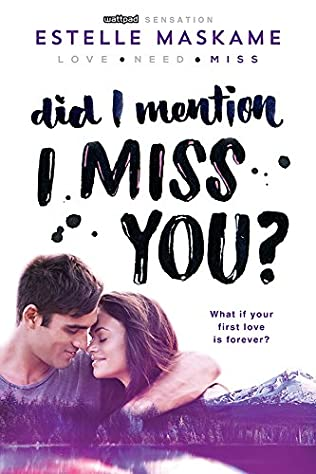 Did I Mention I Miss You? (Dimily Trilogy, book 3) by
