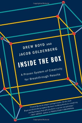 Inside the Box: A Proven System of Creativity for Breakthrough Results by Simon & Schuster