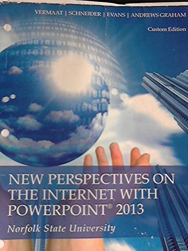 New Perspectives on the Internet with Powerpoint 2013 (Norfolk State University)