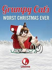 Grumpy Cat`s Worst Christmas E...
