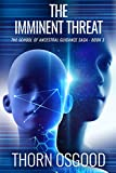 The Imminent Threat (The School of Acncestral Guidance Book 3)