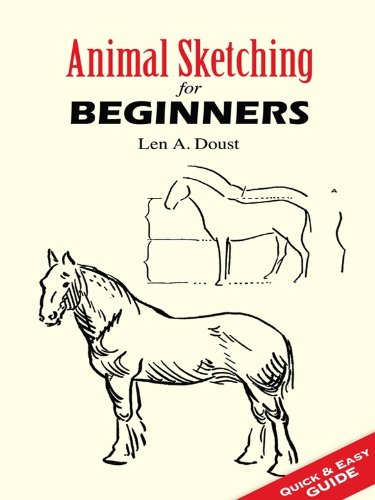 Animal Sketching for Beginners (Dover Art (Dover Charcoal)
