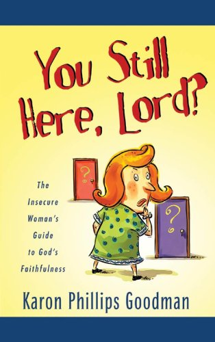 Read Online YOU STILL HERE, LORD? (Inspirational Library) pdf epub