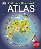 Children's Illustrated Atlas (Dk Childrens Atlas)