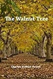 Amazon / Unicorn Publishing Group: The Walnut Tree (Charles Hulbert-Powell)