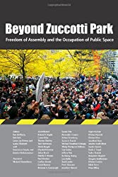 Beyond Zuccotti Park: Freedom of Assembly and the Occupation of Public Spaces