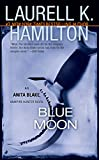 Download Blue Moon: An Anita Blake, Vampire Hunter Novel in PDF ePUB Free Online