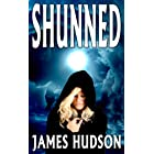 Shunned (Volume 1) (Outcast Saga)