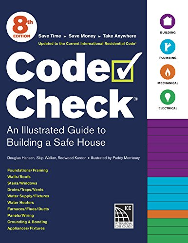 Illustrated Guide Architectural (Code Check: An Illustrated Guide to Building a Safe House)