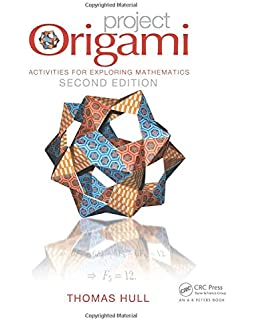 How to fold it the mathematics of linkages origami and polyhedra project origami activities for exploring mathematics second edition fandeluxe Choice Image
