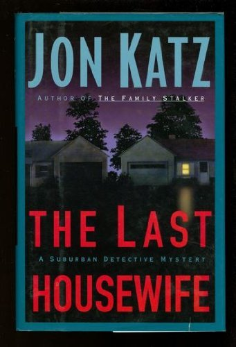 The Last Housewife by Jon Katz (1995-03-01)