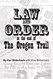 Law and Order at the End of the Oregon Trail