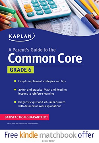 Parent's Guide to the Common Core: 6th Grade by Kaplan Publishing
