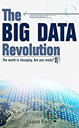 The Big Data Revolution (English Edition)