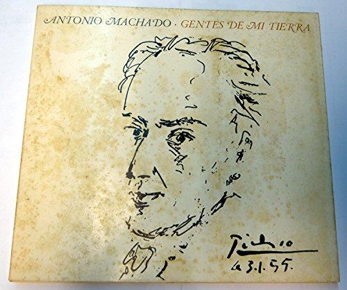 GENTES DE MI TIERRA por ANTONIO MACHADO
