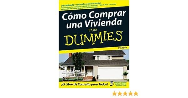 Como Comprar una Vivienda Para Dummies: Amazon.es: Tyson, Eric ...