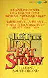 Let the Lion Eat Straw, Ellease Southerland, 0451092015