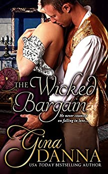 The Wicked Bargain by [Danna, Gina]