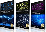 STOCK TRADING: Ultimate Beginner Guide: 3 books in 1: A Beginner Guide + A Crash Course to Get Quickly Started + The Best Techniques to Make Immediate Cash With Stock Trading         Three Hard-Hitting Books Conveniently Packed in One Powerfu...