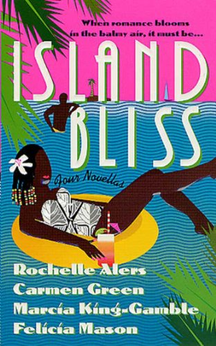 Island Bliss Four Novellas Kindle Edition By Rochelle Alers