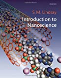 Introduction to Nanoscience, Stuart Lindsay, 0199544204