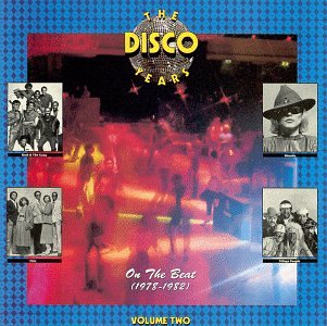 The Disco Years, Vol.2 : On The Beat (1978-1982)