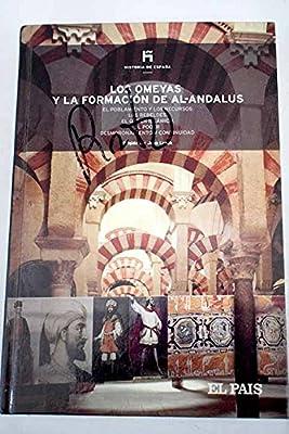 HISTORIA DE ESPAÑA. TOMO 6. LOS OMEYAS Y LA FORMACION DE AL-ANDALUS: Amazon.es: Eduardo Manzano: Libros