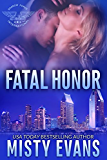 Fatal Honor: Shadow Force International (Book 2) (Shadow Force International Romantic Suspense Series)