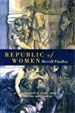 Republic of Women, Findlay, Merrill, 0702230782