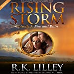 Fire and Rain: Season 2, Episode 5 | R.K. Lilley