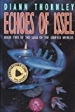 Echoes of Issel, Diann Thornley, 0312860870