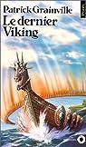 Le dernier Viking par Grainville