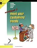 Meet Your Customer's Needs, Publications, Crisp and Crisp Publications Staff, 1560525398