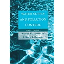Water Supply and Pollution Control (6th Edition)