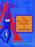The Alphabet Parade, Charles Ghigna, 1880216744