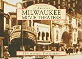 video maker wi - Milwaukee Movie Theaters (Postcards of America)