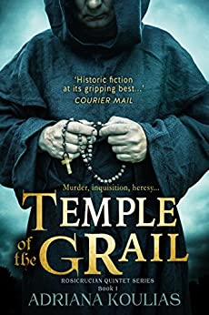 TEMPLE OF THE GRAIL (Rosicrucian Quartet Book 1) by [Koulias, Adriana]