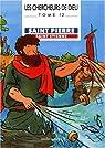 Les Chercheurs de Dieu, tome 12 : Saint Pierre, Saint Etienne par Marchon