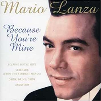 Image result for because you're mine mario lanza