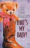 That's My Baby, Vicki Lewis Thompson, 0373834381