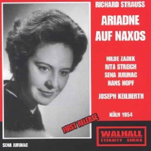 Richard Strauss - Ariadne Auf Naxos - Zadek / Streich / Jurinac / Hopf - Keilberth (Complete Opera, Live 1954) by