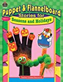 Puppet and Flannelboard Stories for Seasons and Holidays, Belinda Dunnick Karge, 0743937007