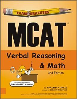 Examkrackers MCAT Verbal Reasoning and Math: Jonathan Orsay