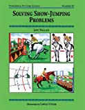 Solving Show Jumping Problems, Jane Wallace, 1872082661
