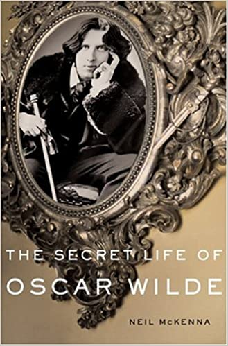 Buy The Secret Life Of Oscar Wilde An Intimate Biography Book