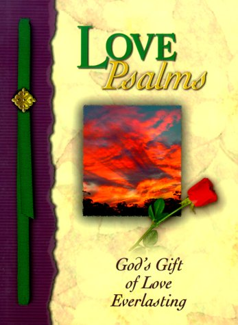 Love Psalms: God's Gift of Home and Direction