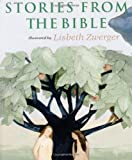 Stories from the Bible, Lisbeth Zwerger, 0735814139