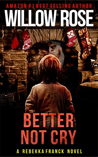 Better Not Cry by Willow Rose ebook deal